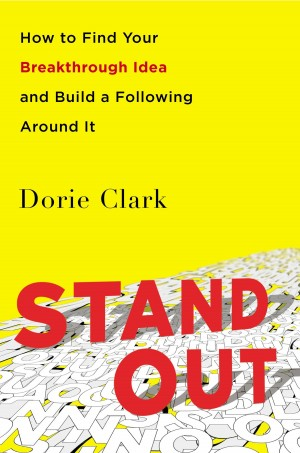 Stand Out - Dorie Clark
