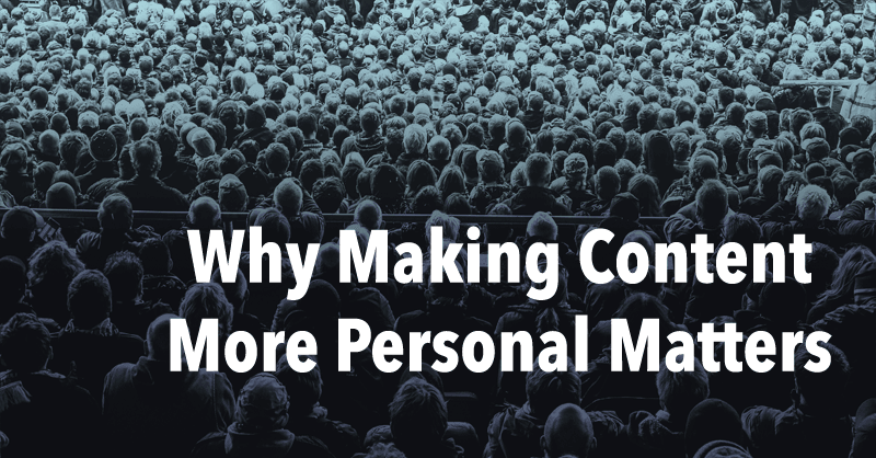 How to Personalize Your Content via BrianHonigman.com