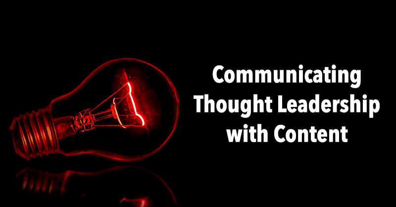 How to Create Content That Conveys Thought Leadership via BrianHonigman.com