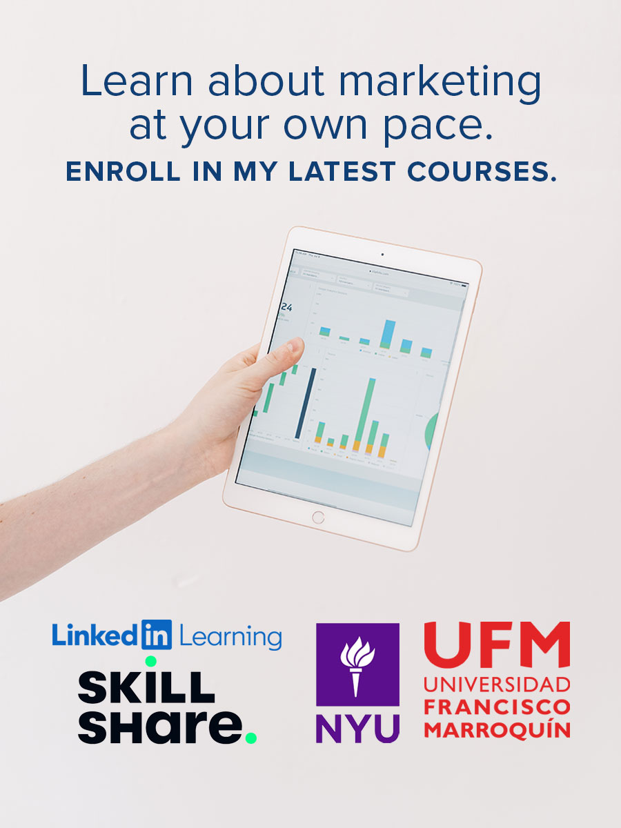 Learn about marketing at your own pace. Enroll in my latest courses