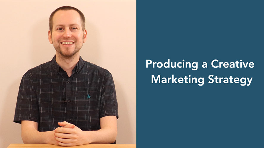 how to produce a creative marketing strategy course